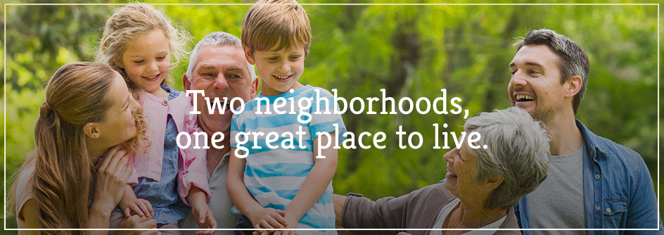 Two neighborhoods, one great place to live